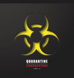 Coronavirus 2019-ncov biohazard symboldanger vector