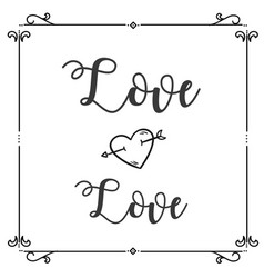love love heart arrow square frame background vect vector image