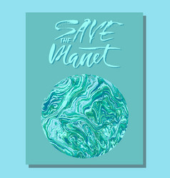 save the planet hand drawn modern dry brush vector image