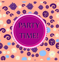 party print round frame with party time lettering vector image