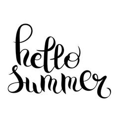 Hello summer hand written lettering inscription vector