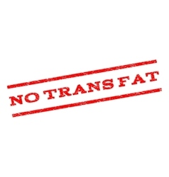 No Trans Fat Watermark Stamp vector