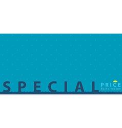 Special price on rainy season poster vector
