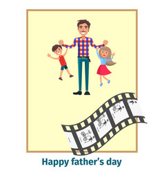 happy fathers day poster with daddy and children vector image