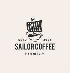 sail coffee cafe sailor hipster vintage logo icon vector image