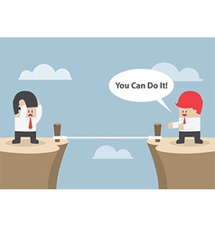 Businessman motivate his friend to cross the cliff vector image vector image