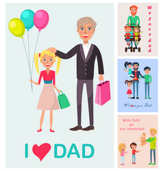 i love dad poster of daughter with dad and images vector image
