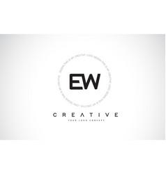 Ew e w logo design with black and white creative vector