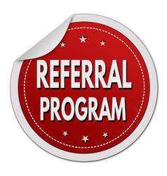 Referral program label or sticker vector