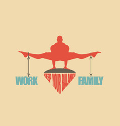 Work and family balance concept of the scales vector
