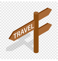 road sign for travelers isometric icon vector image