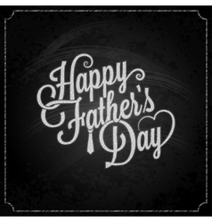 Fathers day chalk lettering background vector
