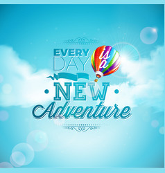 The adventure begins typography design and air vector