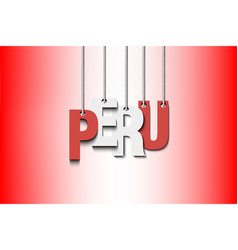 The word peru hang on the ropes vector