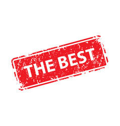 best sign sticker stamp texture vector image