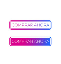 Button for web buy now in spanish vector