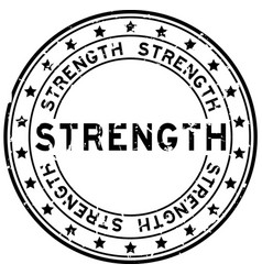 Grunge black strength word round rubber seal vector