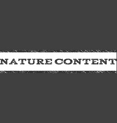 Nature Content Watermark Stamp vector