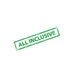 all inclusive stamp texture rubber cliche imprint vector image