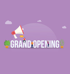 grand opening business concept with megaphone and vector image