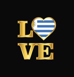 Love typography uruguay flag design gold lettering vector
