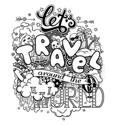 Lets travel around the world vector image vector image