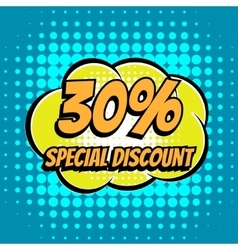 30 percent special discount comic book bubble text vector image