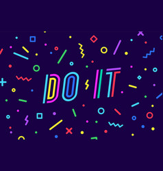 do it banner speech bubble poster and sticker vector image