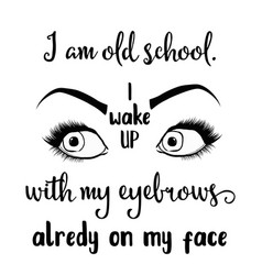 funny hand drawn quote about makeup vector image