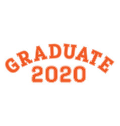 graduated in 2020 lettering for a senior class vector image