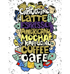 Hand drawing names popular coffee drinks vector