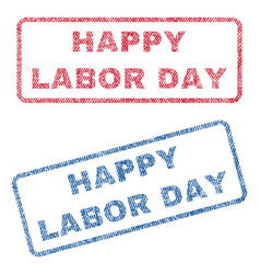 Happy labor day textile stamps vector