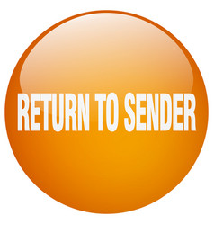 Return to sender orange round gel isolated push vector