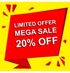 Sale poster with LIMITED OFFER MEGA SALE 20 vector image