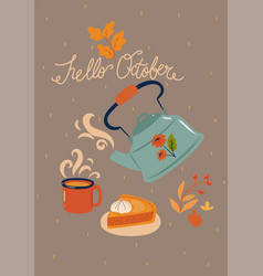 Autumn card with a teapot and inscription vector