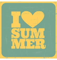i love summer poster vector image