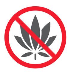 no marijuana glyph icon prohibition and forbidden vector image