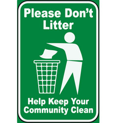 please for not litter sign eps10 vector image