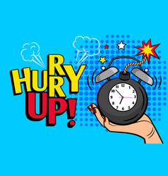 vintage hurryup poster with bomb clock vector image