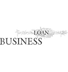why are business loans important text word cloud vector image