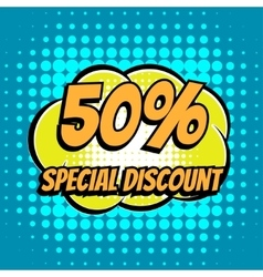 50 percent special discount comic book bubble text vector image vector image