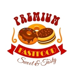 Sweet and tasty donut and cake fast food emblem vector image vector image