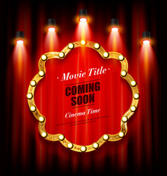 cinema and theater retro now coming sign vector image