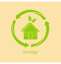 Ecology concept with green house vector