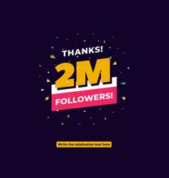 2m followers one million followers social media vector