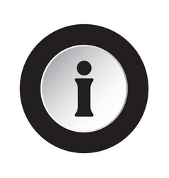 round black and white button - information symbol vector image