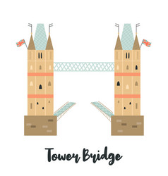 tower bridge london famous landmark attraction vector image