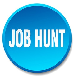 Job hunt blue round flat isolated push button vector