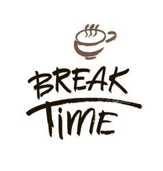 break time modern brush calligraphy handwritten vector image vector image