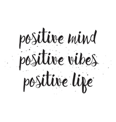 Positve mind vibes life inscription Greeting card vector